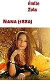 Nana (1880) - Format Kindle - 2,66 €
