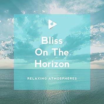Bliss On The Horizon