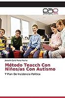 Método Teacch Con Niños/as Con Autismo