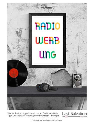 Radiowerbung: Wie Ihr Radiospot gehört wird und im Gedächtnis bleibt. Tipps und Tricks zur Nutzung in Ihrer nächsten Kampagne.