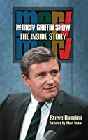The Merv Griffin Show: The Inside Story (Hardback)