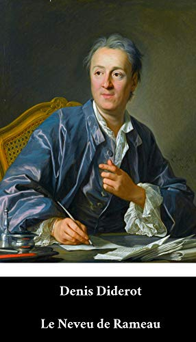 Denis Diderot - Le Neveu de Rameau (French Edition) (Annoté)