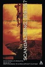 Scandalizing Jesus?: Kazantzakis's The Last Temptation of Christ Fifty Years On (2005-11-03)