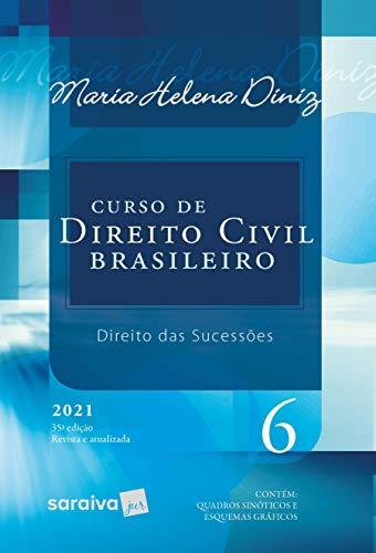 Curso De Direito Civil Brasileiro - Vol. 6 - 35ª Edição 2021: Volume 6