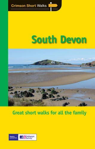 SW (29) SOUTH DEVON: Leisure Walks for All Ages (Short Walks)