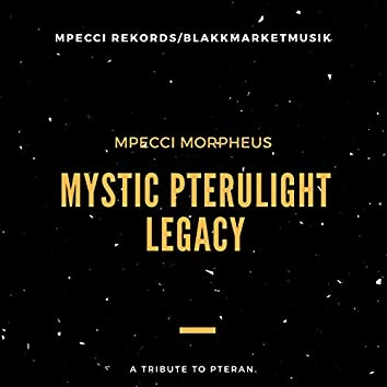Mystic Pterulight Legacy