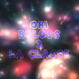 Boloss 2 la classe