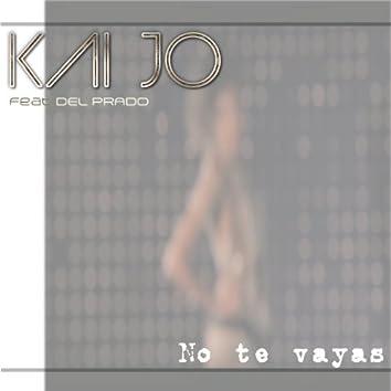 No Te Vayas (feat. Del Prado)