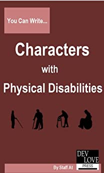 [Dev Love Press]のYou Can Write Characters with Physical Disabilities (English Edition)