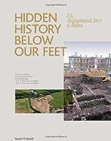Hidden History Below Our Feet: the Archeological Story of Belfast