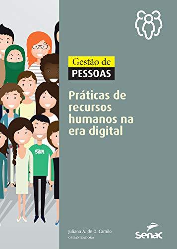 Gestão de pessoas: práticas de recursos humanos na era digital (Portuguese Edition)