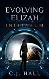 Evolving Elizah: Initiatum