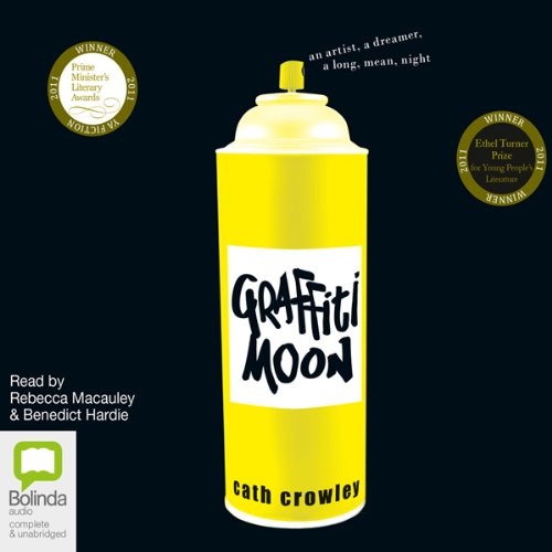 Graffiti Moon                   By:                                                                                                                                 Cath Crowley                               Narrated by:                                                                                                                                 Rebecca Macauley,                                                                                        Benedict Hardie                      Length: 5 hrs and 17 mins     3 ratings     Overall 4.0