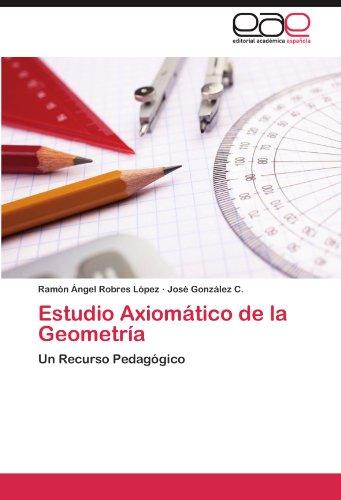 Estudio Axiomatico de La Geometria