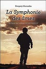 La Symphonie des âmes de Gregory Mutombo