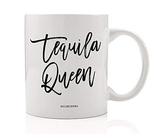 TEQUILA QUEEN Beverage Mug Gift Idea Engagement Bachelorette Parties Presents for Wedding Bride Tribe Bridesmaids Sister Best Friends Girl Gang 11oz Ceramic Booze Coffee Tea Cup Digibuddha DM0719