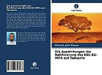 Die Auswirkungen der Ratifizierung des EAC-EU-WPA auf Tansania