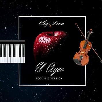 El Ayer (Acoustic)