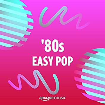 '80s Easy Pop
