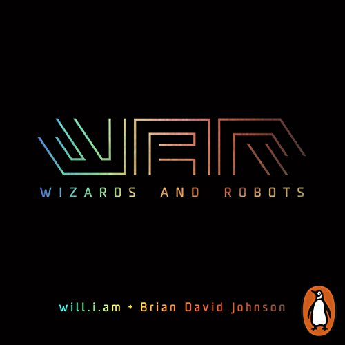 WaR: Wizards and Robots audiobook cover art