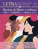 Revista Letraheridos. Año 3. Número 15. Febrero 2021: Revista de libros y cultura.
