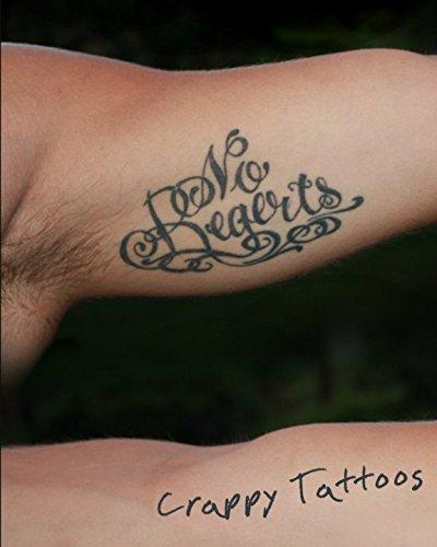 No Regerts - Crappy Tattoos