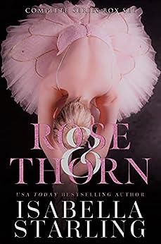 Rose and Thorn Complete Series: A Dark Captive Ballerina Romance Box Set