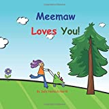 Meemaw Loves You!: Baby version
