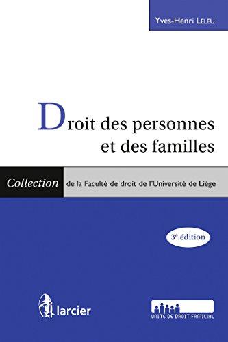 Droit des personnes et des familles: 3e édition
