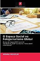 O Espaço Social no Fotojornalismo Global
