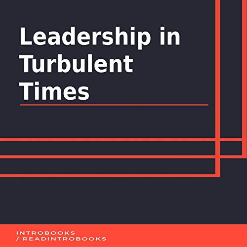 Leadership in Turbulent Times cover art