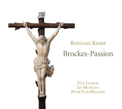 Keiser: Brockes-Passion / Vox Luminis, Les Muffati ⭐