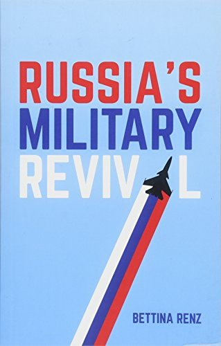 Compare Textbook Prices for Russia's Military Revival 1 Edition ISBN 9781509516155 by Renz, Bettina