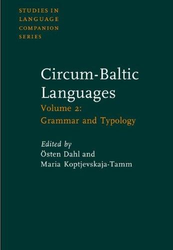 Compare Textbook Prices for Circum-Baltic Languages: Volume 2: Grammar and Typology Studies in Language Companion Series  ISBN 9781588110428 by Dahl, Östen,Koptjevskaja-Tamm, Maria