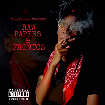 RAW PAPERS & FRONTOS