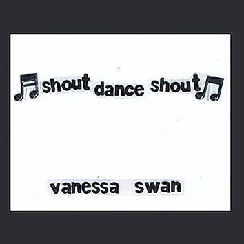 Shout Dance Shout