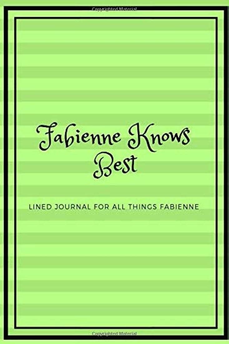 並外れた放つ準備したFabienne Knows Best: Lined journal for all things Fabienne