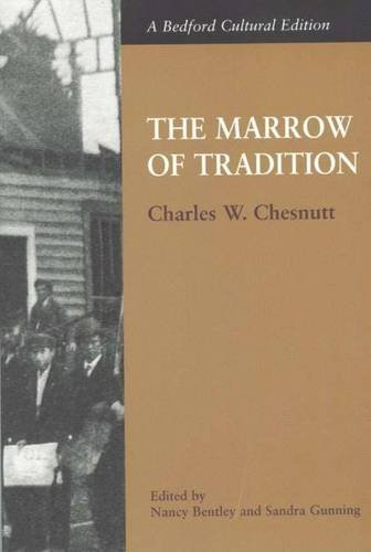 The Marrow of Tradition (Bedford Cultural Editions)