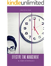 Effective Time Management: A Practical Guide (Career Book 3)