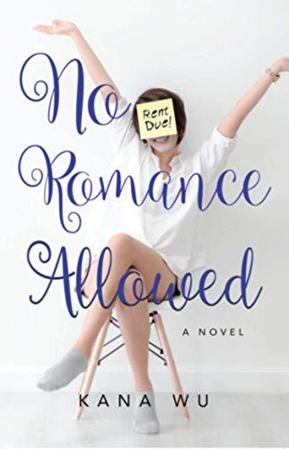 Book: No Romance Allowed by Kana Wu