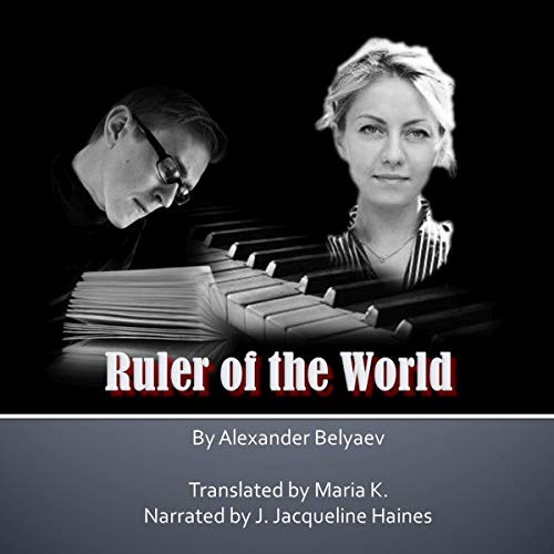 Ruler of the World Audiobook By Alexander Belyaev cover art