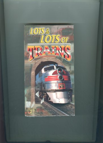 Lots & Lots of Trains 2 [VHS]