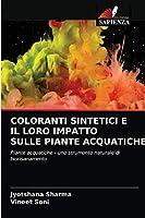 Coloranti Sintetici E Il Loro Impatto Sulle Piante Acquatiche