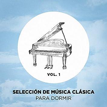 Selección de Música Clásica Para Dormir, Vol. 1