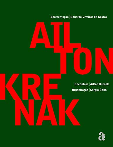 Encontros: Ailton Krenak