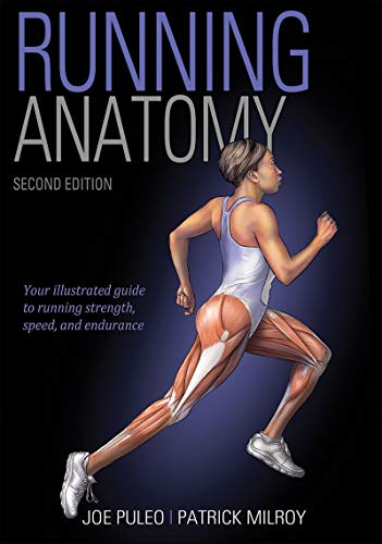 Compare Textbook Prices for Running Anatomy Second Edition ISBN 9781492548294 by Puleo, Joe,Milroy, Patrick
