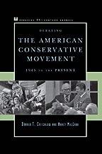 Debating the American Conservative Movement: 1945 to the Present (Debating Twentieth-Century America)