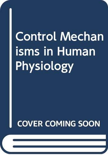 Control Mechanisms in Human Physiology