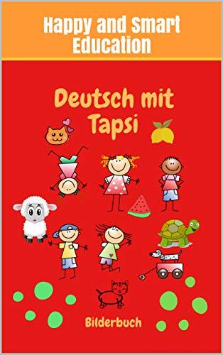 Deutsch mit Tapsi: Bilderbuch Tiernamen Farben Kleidungstücke spielend lernen  German for children