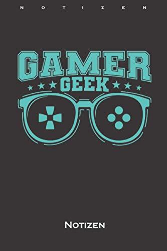 Gamer Geek mit Brille Zocker Notizbuch: Liniertes Notizbuch für Fans und Freunde der digitalen und unbegrenzten Welt im world wide web